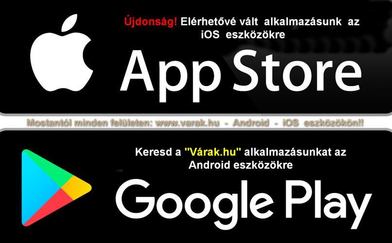 Elérhetó a Várak.hu mobilalkalmazás az iOS eszközökre is az Android változat mellett!